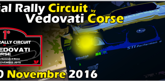 1° Special Rally Circuit by VEDOVATI CORSE