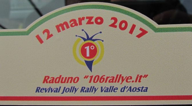 1° Raduno 106Rallye.it – Revival Jolly Rally Valle d'Aosta