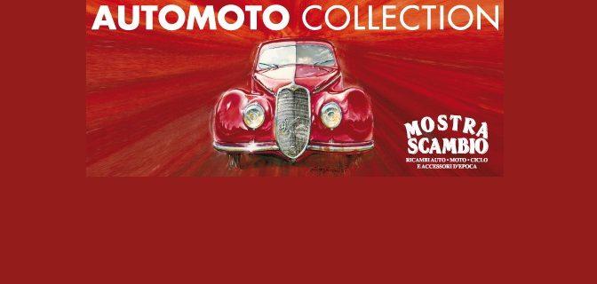 AUTOMOTO COLLECTION – Mostra Scambio, Novegro 21/22 Aprile 2018